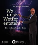 wo_unser_wetter_entsteht.jpg © Maierhofer