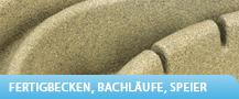 Fertigbecken / Bachläufe / Speier