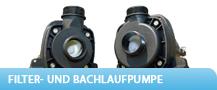 Filter- und Bachlaufpumpen