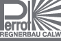 PERROT Regnerbau Calw GmbH © Archiv