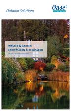 Oase Wasser & Garten / Ent- & Bewässern Neuheiten 2021/22 (62197) © Archiv